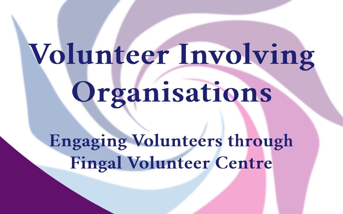 Engaging volunteers through Fingal Volunteer Centre